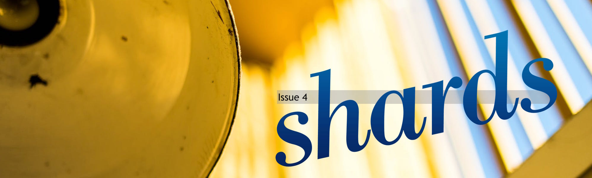 Shards | Issue 4 0 | Glass Mountain